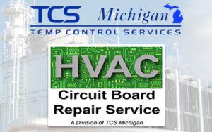 HVAC Circuit Board Repair Service | Repairing & Restoring